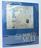 Martin Mull: Paintings, Drawings, and Words
