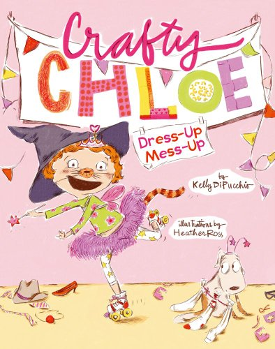 Dress-Up Mess-Up (Crafty Chloe) (Halloween Literacy Activities Grade 2)