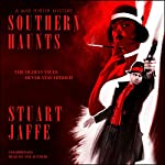 Southern Haunts: A Max Porter Paranormal Mystery | Stuart Jaffe