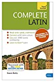 Complete Latin Beginner to Intermediate Book and Audio Course: Book only: New edition (Teach Yourself)