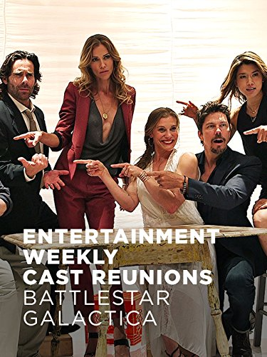 Entertainment Weekly Cast Reunions  Battlestar Galactica