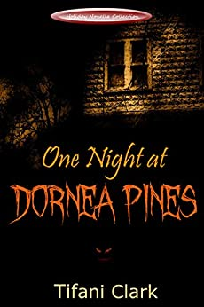 One Night at Dornea Pines (Holiday Novella Collection) by [Clark, Tifani]