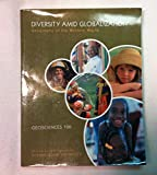 Diversity Amid Gloibalization: Geography of the Western World (Second Custom Edition of OSU (Taken from Diversity Amid Globalization: World Regions, Environment, Development, 5th Edition)
