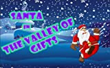 Santa In The Valley Of Gifts (S.I.V.G: Christmas Gifts Special - Merry Christmas) [Download]