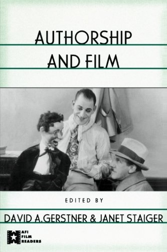Authorship and Film (AFI Film Readers)