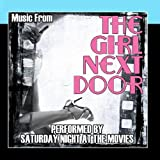 Music From: The Girl Next Door by Saturday Night At The Movies