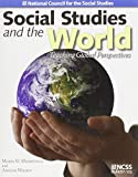 img - for Social Studies and the World: Teaching Global Perspectives by Merry M. Merryfield (2005-06-30) book / textbook / text book