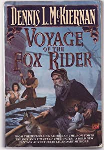 Voyage of the Fox Rider (Mithgar [Chronological], Book 2; Mithgar, Book 10)