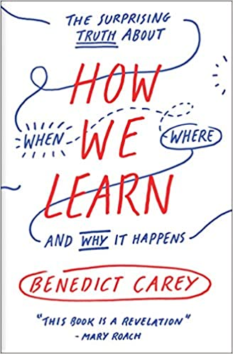how we learn benedict carey book
