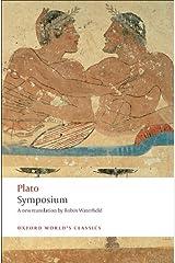 Symposium (Oxford World's Classics) Kindle Edition