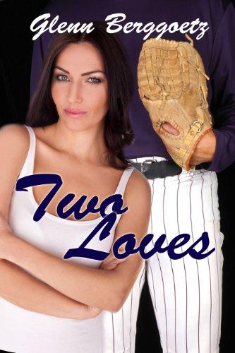 Two Loves by [Berggoetz, Glenn ]