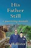 His Father Still: A Parenting Memoir