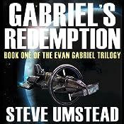 Gabriel's Redemption: Evan Gabriel Trilogy, Book 1 | Steve Umstead