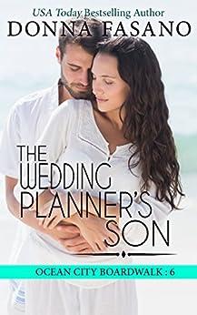 The Wedding Planner's Son (Ocean City Boardwalk Series, Book 6) by [Fasano, Donna]