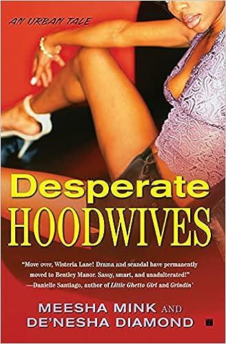 Shameless Hoodwives By Meesha Mink