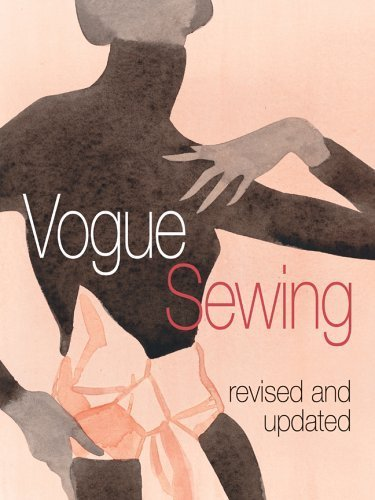 Vogue Sewing, Revised and Updated by Vogue Knitting Magazine (2006-06-28) (Au-vogue)