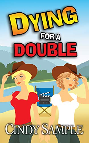 Dying for a Double (Laurel McKay Mysteries Book 8) by [Sample, Cindy]