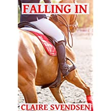 Falling In (Show Jumping Dreams ~ Book 46)