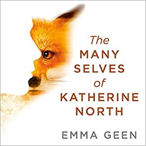 The Many Selves of Katherine North Audiobook