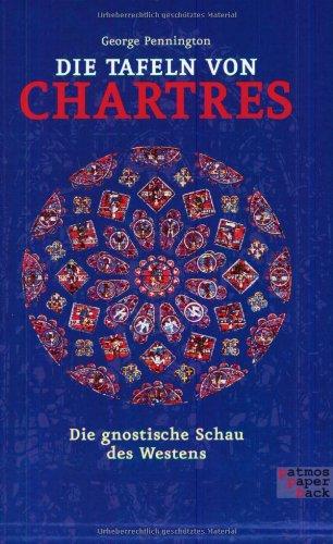 Die Tafeln von Chartres: Die gnostische Schau des Westens