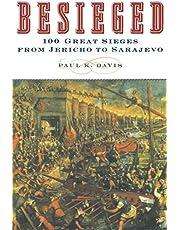 Besieged: 100 Great Sieges from Jericho to Sarajevo