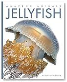 Amazing Animals: Jellyfish
