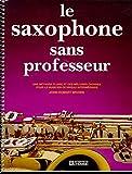 LE SAXOPHONE SANS PROFESSEUR