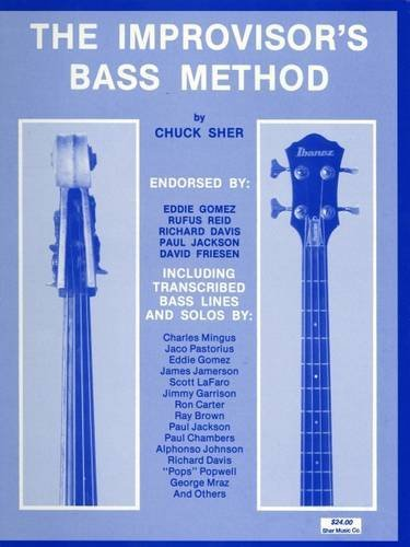 The Improvisor's Bass Method: For Electric & Acoustic Bass