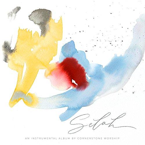 Cornerstone Worship - Selah (2017)