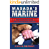 Masada's Marine: The Story of a Service Dog and her Wounded Marine Warrior (Masada Series Book 1)