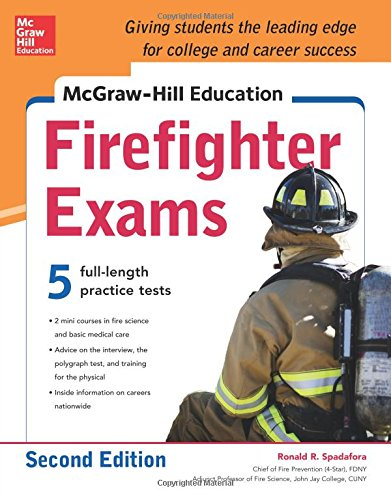 McGraw-Hill Education Firefighter Exams (2nd 2015) [Spadafora]
