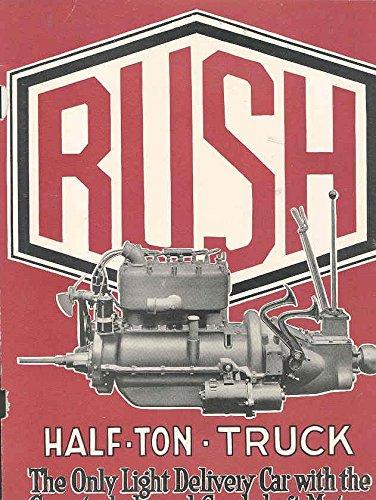 1920 ? Rush Half Ton Delivery Truck Brochure