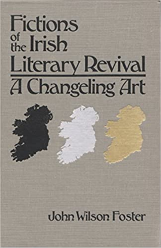 Book Fictions of the Irish Literary Revival: A Changeling Art (Irish Studies)