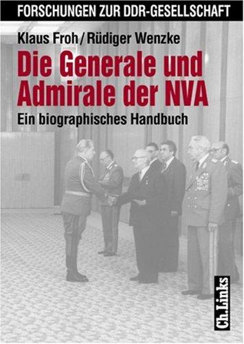 Die Generale und Admirale der NVA