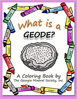 a coloring book by the georgia mineral society inc georgia mineral society coloring books volume 4 lori carter 9781937617073 amazoncom books