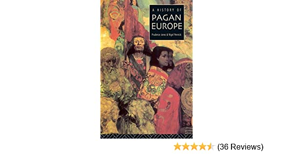 A history of pagan europe kindle edition by prudence jones nigel a history of pagan europe kindle edition by prudence jones nigel pennick religion spirituality kindle ebooks amazon fandeluxe Gallery