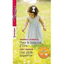 Pour le bonheur d'Eva - Une idylle imprévue : 1 livre acheté = des cadeaux à gagner (Passions) (French Edition)