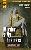 Murder Is My Business (Hard Case Crime Novels)