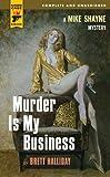 Murder Is My Business, Brett Halliday, 0857683470