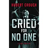 Cried For No One - A Legal Thriller