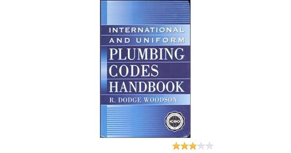 International and uniform plumbing codes handbook mcgraw hill international and uniform plumbing codes handbook mcgraw hill handbooks r woodson 9780071358996 amazon books fandeluxe Gallery