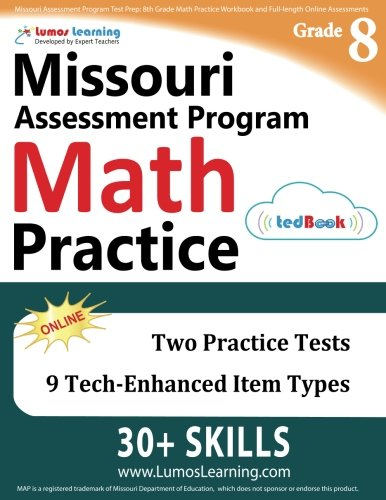 Missouri Assessment Program Test Prep: 8th Grade Math Practice Workbook and Full-length Online Assessments: MAP Study Guide