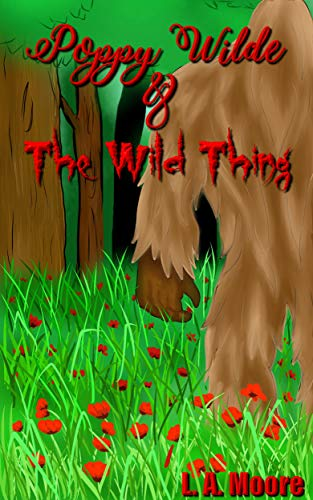 Poppy Wilde and the Wild Thing