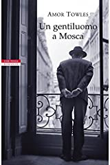 Un gentiluomo a Mosca (Italian Edition) Kindle Edition