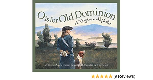 Once Driven Reviews >> O Is For Old Dominion A Virginia Alphabet Discover America State By State
