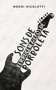 Sons de Ferrugem & Ecos de Borboleta (Pianoforte Livro 1) por [Nicoletti, Noemi, Pumpkin, Mima]
