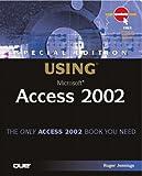 Using Microsoft Access 2002, Roger Jennings, 078972510X