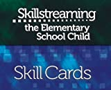 Skillstreaming the Elementary School Child (Skill Cards) : New Strategies and Perspectives for Teaching Prosocial Skills, McGinnis, Ellen and Goldstein, Arnold P., 0878223878