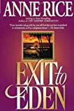 Exit to Eden, Anne Rampling and Anne Rice, 0345401964