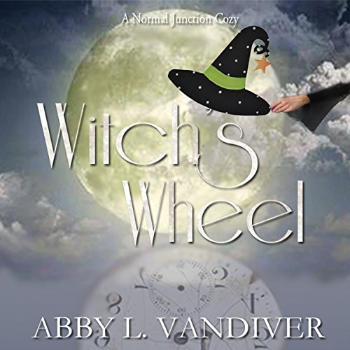 Witch's Wheel: Normal Junction Cozy Mystery, Book 1